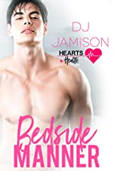 Bedside Manner (Hearts and Health Book 2) Kindle Edition