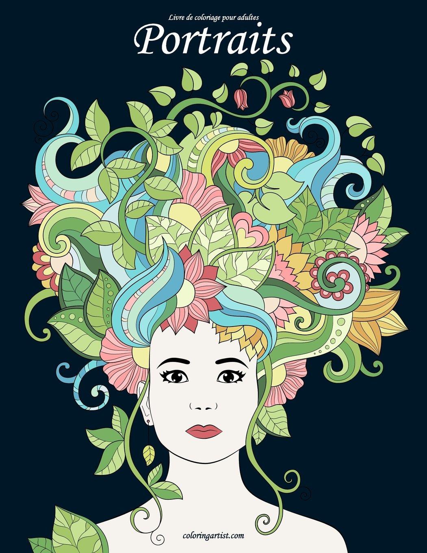 Livre De Coloriage Pour Adultes Portraits 2 Amazon Fr Snels Nick Livres