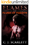 Flames (Paranormal Shifter Romance) (Flames of Freedom Book 2)