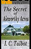 The Secret of Aleworthy Acres