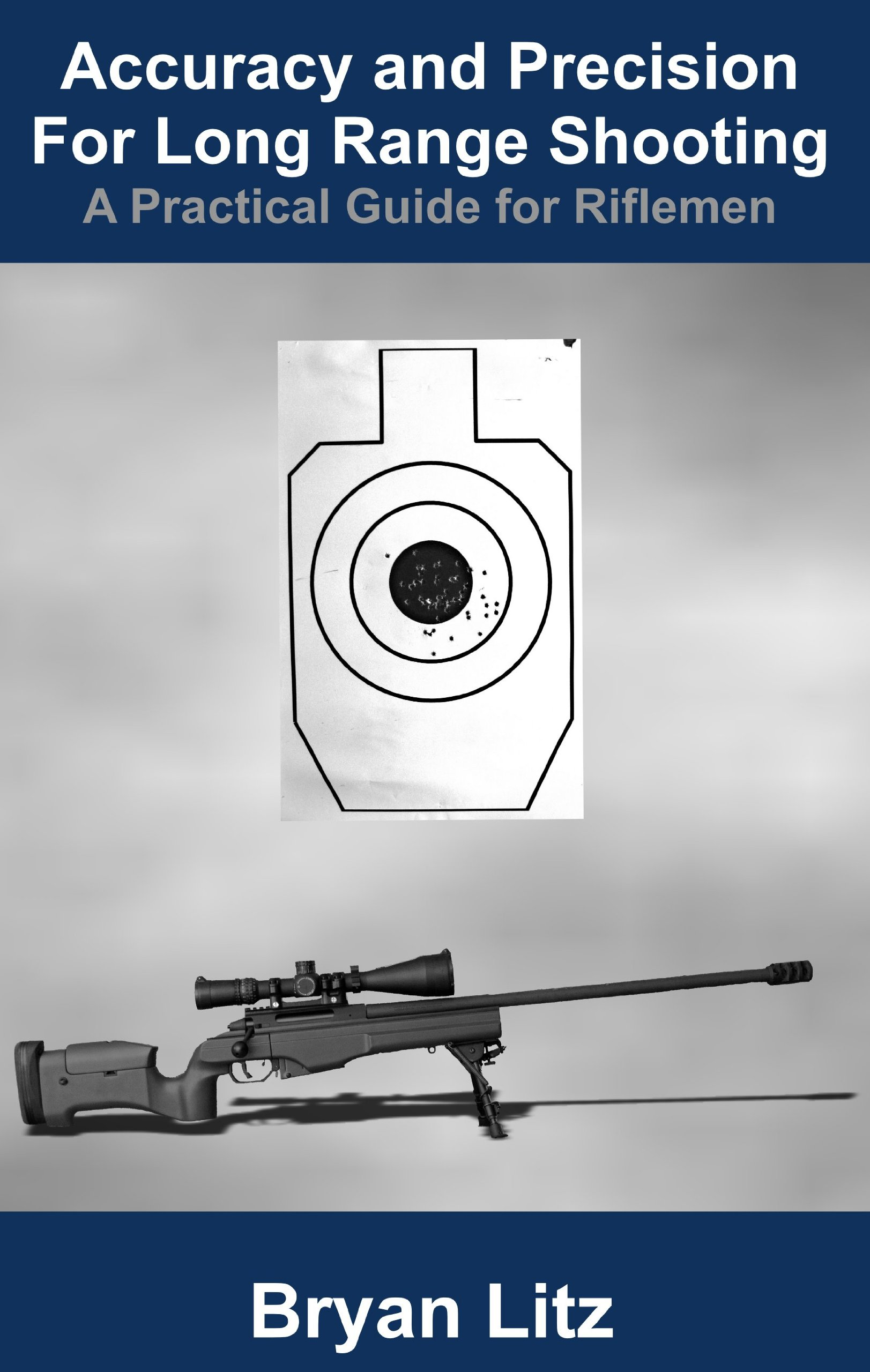 Accuracy and Precision for Long Range Shooting: A Practical