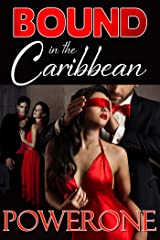 Bound in the Caribbean Kindle Edition