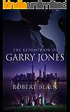 The Redemption of Garry Jones