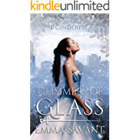 Glimmers of Glass (A Glimmers Novel #1: Cinderella)