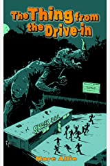 The Thing from the Drive-in Kindle Edition