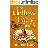 The Yellow Fairy Book (The Fairy Books of Many Colors)