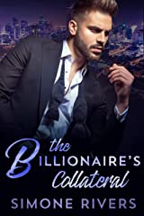 The Billionaire's Collateral (A Dangerous Beauty BWWM Romance) Kindle Edition
