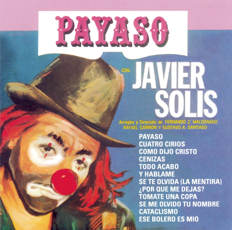 Payaso: Solis, Javier: Amazon.ca: Music