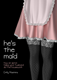 He's the Maid: How an Apron Helps Your Husband Do the Housework