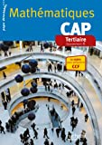 Mathématiques CAP Tertiaire - Livre élève consommable - Ed. 2014