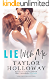 Lie with Me (Lone Star Lovers Book 3)