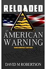 RELOADED: An American Warning: SubCompact Edition Kindle Edition