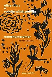 Amorhumorumor: Haikai & senryu