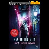Hex in the City, Épisode 1: L'Éventreur de San Francisco