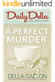 A Perfect Murder (and other twist-in-the-tale short stories) (Daily Della Book 12)