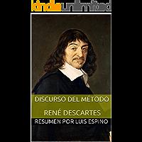 Discurso del Método de René Descartes (RESUMEN)