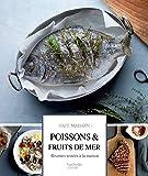 Poissons et fruits de mer : Recettes testées à la maison (Fait Maison)