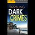 DARK CRIMES a gripping detective thriller full of suspense