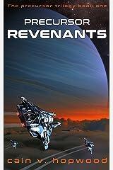 Precursor Revenants (The Precursor Trilogy Book 1) Kindle Edition