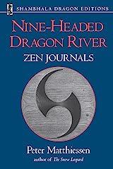 Nine-Headed Dragon River: Zen Journals 1969-1982 (Shambhala Dragon Editions) Kindle Edition