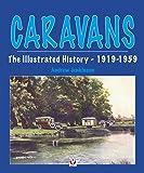 Caravans, The Illustrated History 1919-1959 (English Edition)
