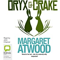Oryx and Crake: MaddAddam Trilogy, Book 1