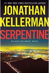 Serpentine: An Alex Delaware Novel Kindle Edition
