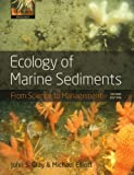 Ecology of Marine Sediments (Oxford Biology): From Science to Management