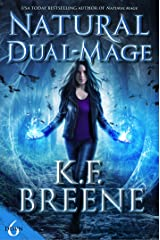 Natural Dual-Mage (Demon Days, Vampire Nights World Book 6) Kindle Edition