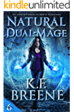 Natural Dual-Mage (Demon Days, Vampire Nights World Book 6)