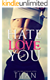 Hate To Love You (English Edition)