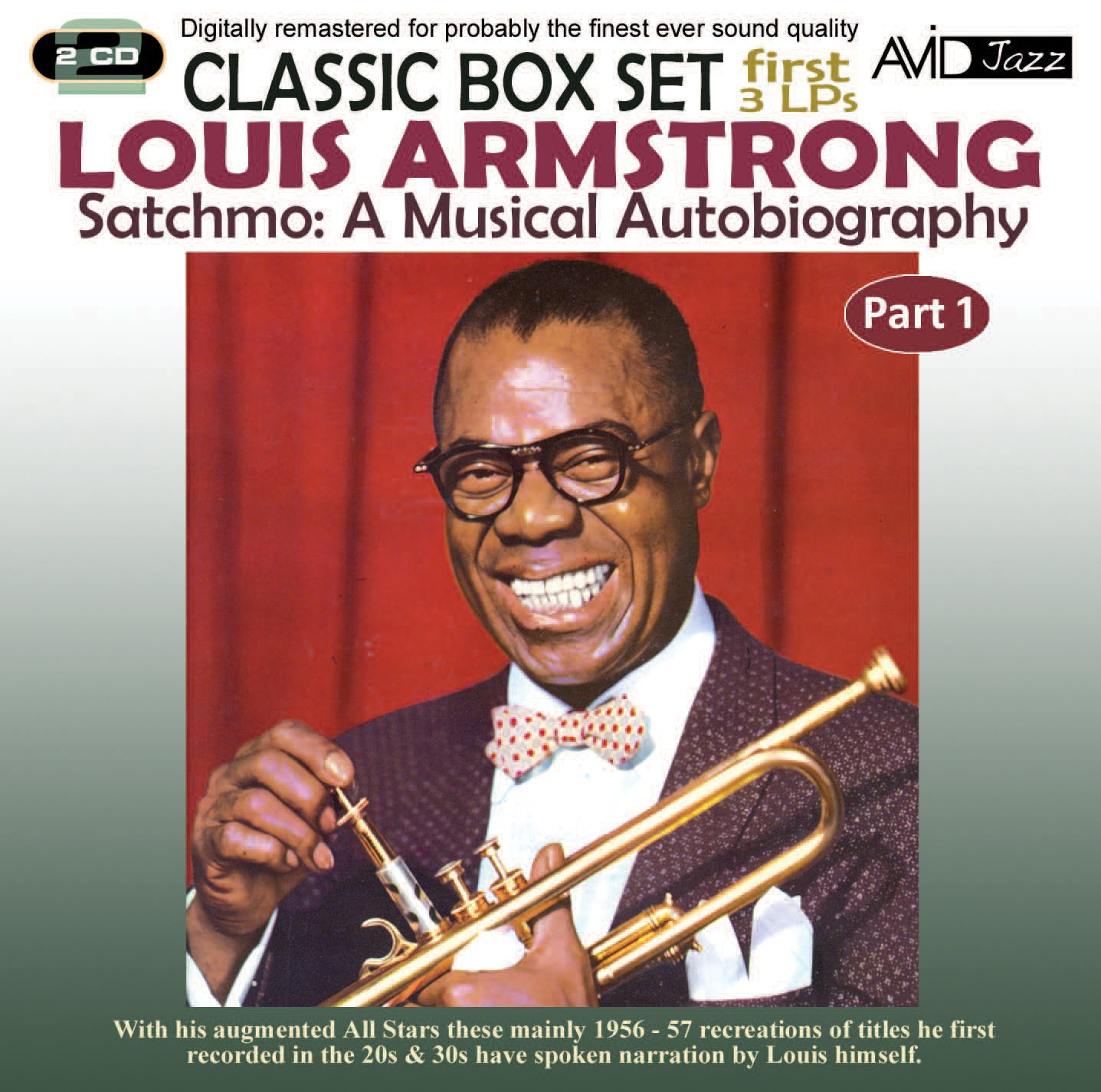 Louis Armstrong - Satchmo: A Musical Autobiography, Vol. 1 (2PC)