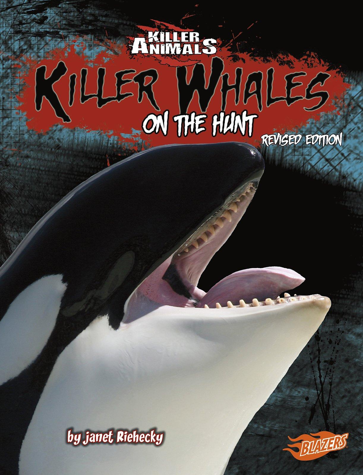 Read Online Killer Whales: On the Hunt (Killer Animals) pdf epub