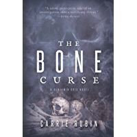 The Bone Curse (Benjamin Oris Book 1)