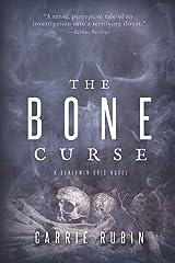 The Bone Curse (Benjamin Oris Book 1)