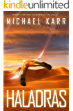 Haladras (Haladras Trilogy Book 1)