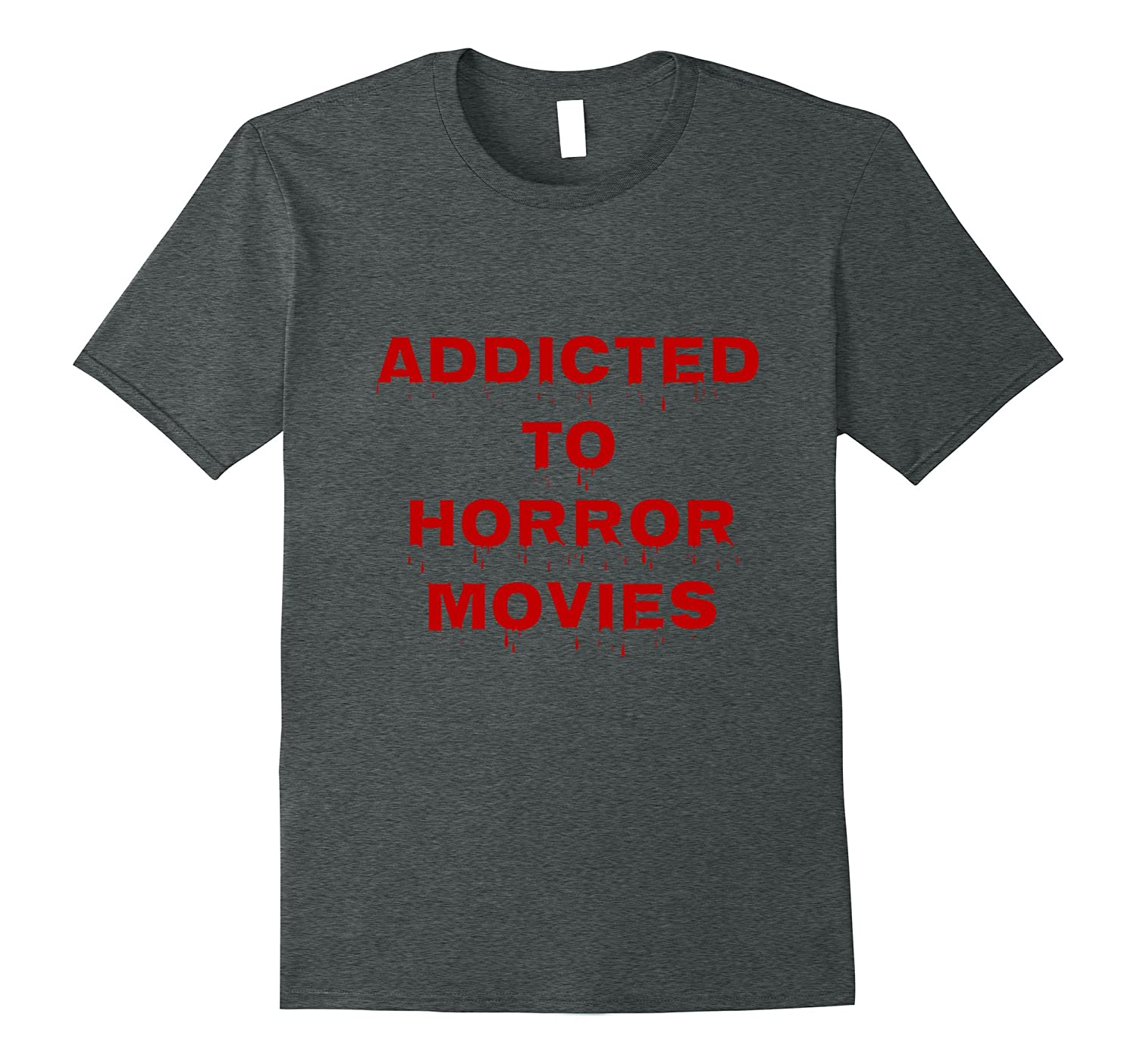 Addicted to Horror Movies-FL