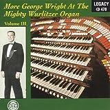 More George Wright-Volume Iii