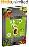 Keto Diet: 2020 Complete Guide to a High-Fat Diet . 170+ Delectable Recipes . Heal Your Body , and Regain Confidence in 30 Days .