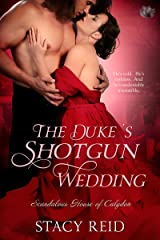 The Duke's Shotgun Wedding (Scandalous House of Calydon Series Book 1) Kindle Edition