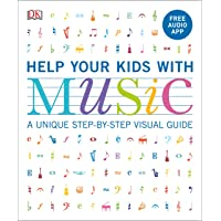 Help Your Kids with Music: A Unique Step-By-Step Visual Guide & Free Audio App