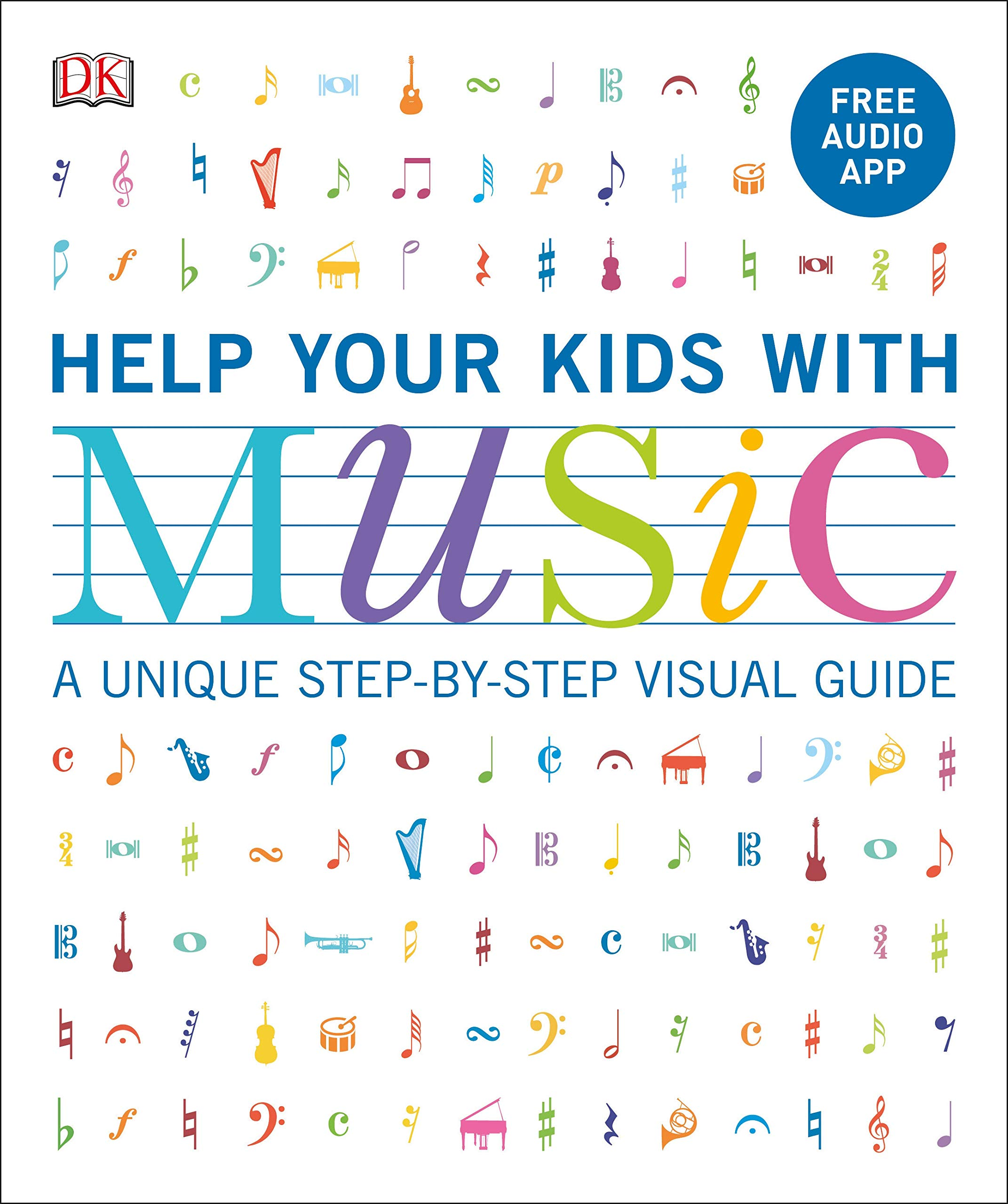 Help Your Kids with Music, Ages 10-16 (Grades 1-5): A Unique Step-by-Step  Visual Guide & Free Audio App: Vorderman, Carol: 9781465485489: Amazon.com:  Books