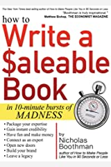 How to Write a Saleable Book: In 10-Minute Bursts of Madness Capa comum