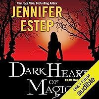 Dark Heart of Magic: Black Blade, Book 2