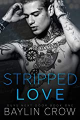 Stripped Love (Guys Next Door Book 1) Kindle Edition