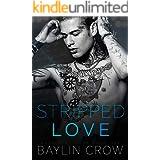 Stripped Love (Guys Next Door Book 1)