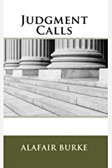 Judgment Calls (Samantha Kincaid Series Book 1) Kindle Edition
