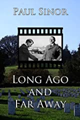 Long Ago and Far Away Kindle Edition