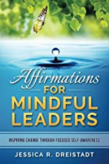 Affirmations for Mindful Leaders Kindle Edition