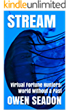 Stream: Virtual Fortune Hunters: World Without a Past